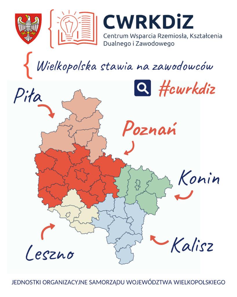 Mapa Wielkopolski z zaznaczonymi obszarami działania poszczególnych Centrów Wsparcia Rzemiosła, Kształcenia Dualnego i Zawodowego, tj. z siedzibami w Poznaniu, w Kaliszu, w Koninie, w Lesznie i w Pile